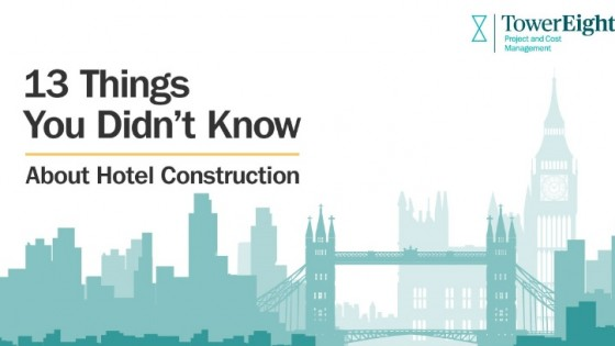TowerEight - Hotel Construction facts