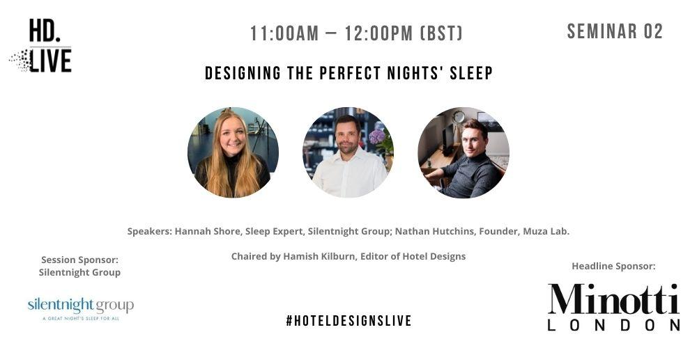 Hotel Designs LIVE - sleep session