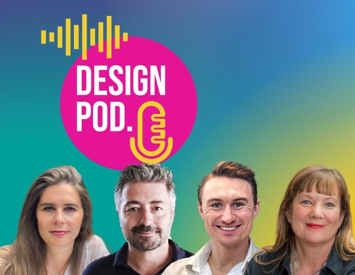 Design Pod episode 6